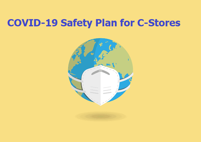 Covid-19 safety plan for convenience stores